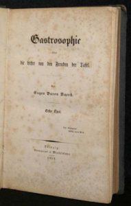 Gastrosophie oder die Lehre von den Freuden de